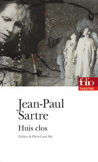 Sartre, Huis clos (éd. P.-L. Rey)