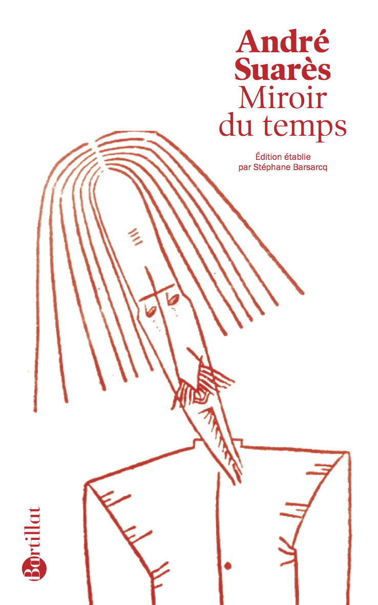 A. Suarès, Miroir du temps (éd. S. Barsacq)