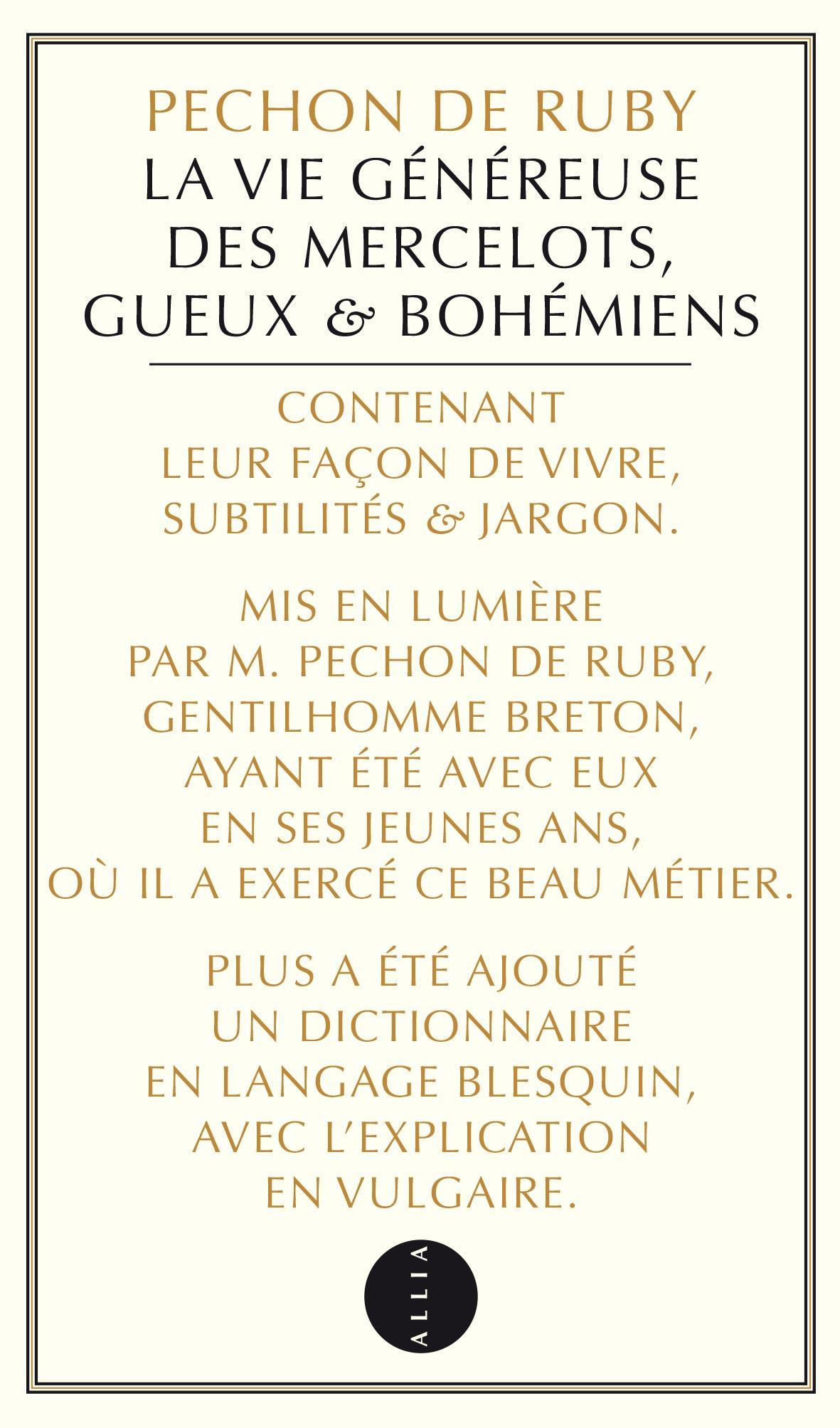 P. de Ruby, La Vie généreuse des Mercelots, Gueux & Bohémiens (éd. R. Weber)