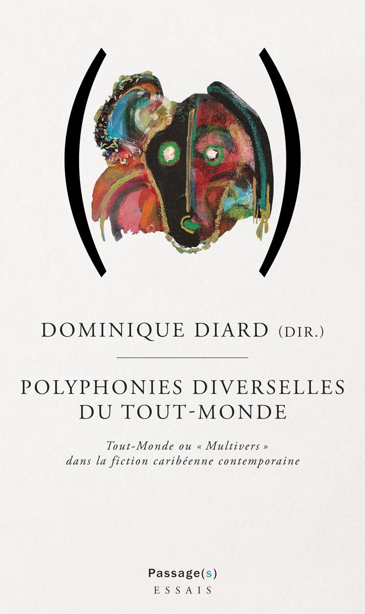 D. Diard (dir.), Polyphonies diverselles du Tout-Monde