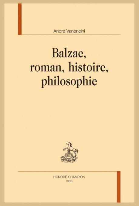 A. Vanoncini, Balzac, roman, histoire, philosophie