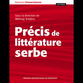 M. Srebro (dir.), Précis de littérature serbe