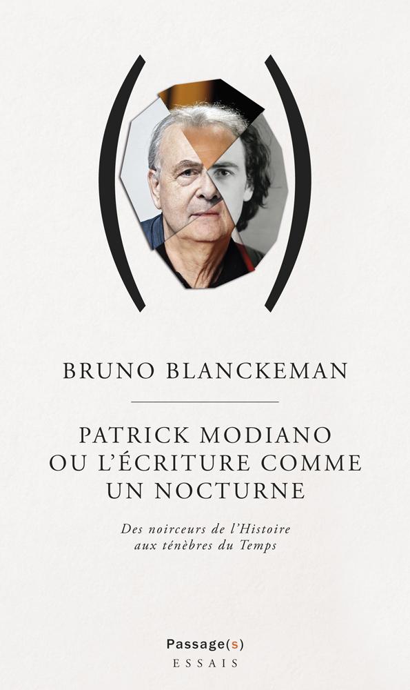 B. Blanckeman, Patrick Modiano ou l'écriture comme un nocturne