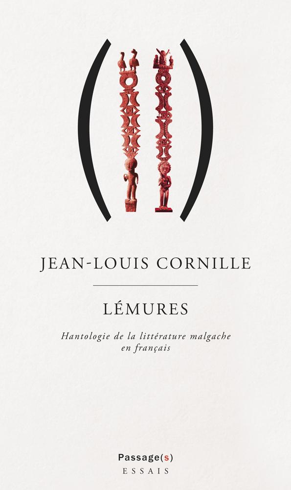 J.-L. Cornille, Lémures. Hantologie de la littérature malgache en français