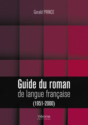 G. Prince, Guide du roman de langue française 1951-2000 (rééd.)