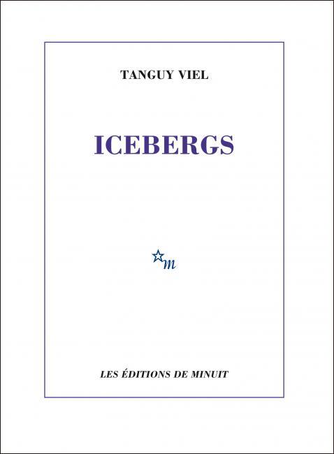 T. Viel, Icebergs (Essais)