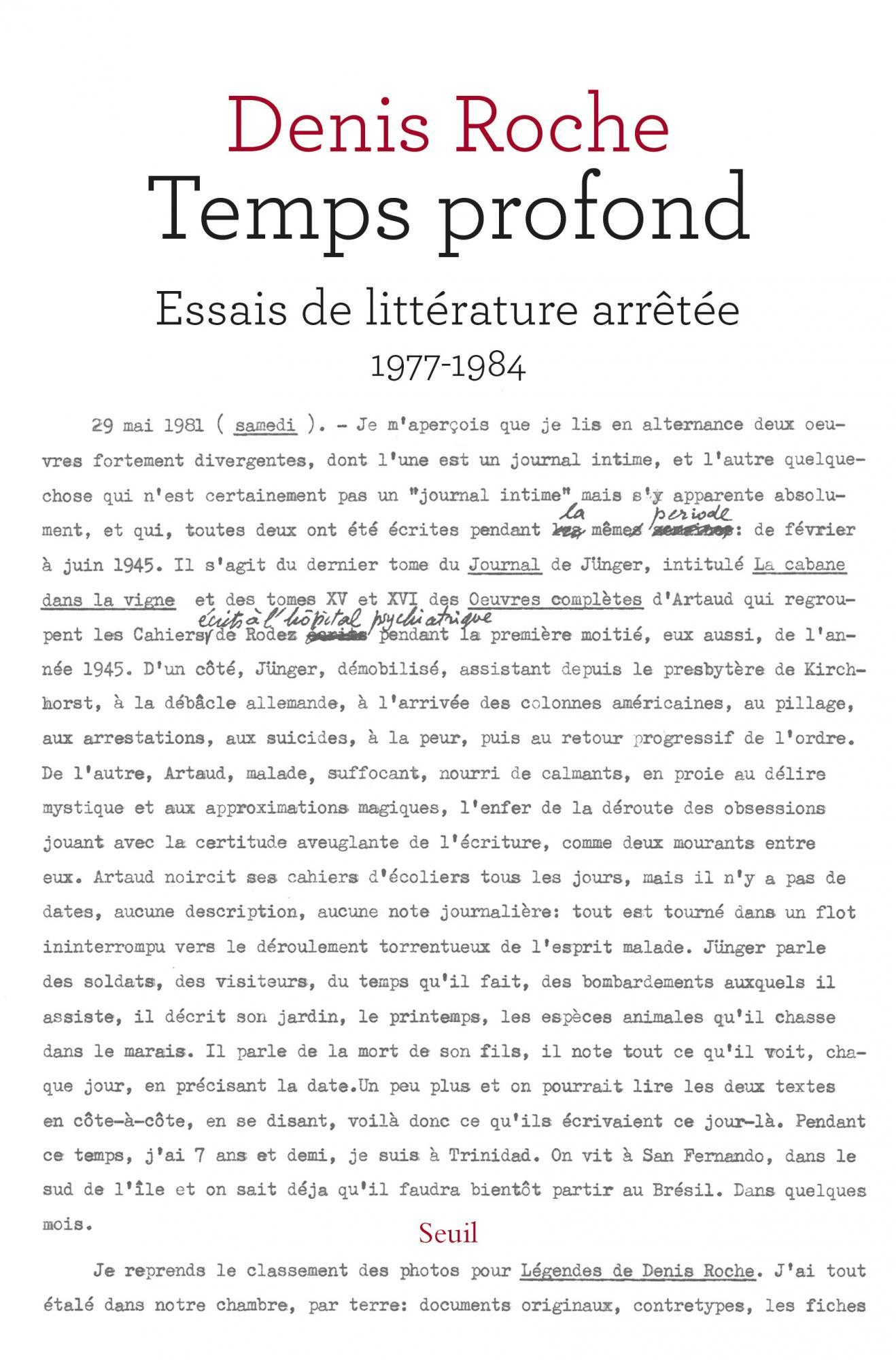 D. Roche, Temps profond. Essais de littérature arrêtée 1977-1984