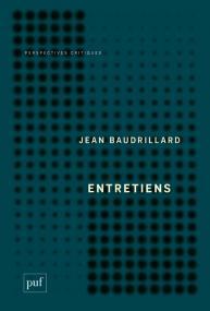 J. Baudrillard, Entretiens