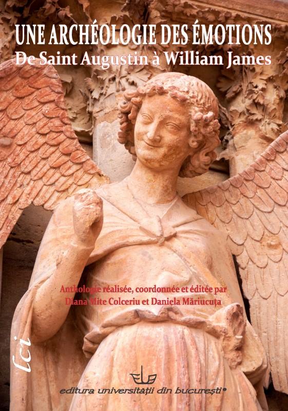 D. Mite Colceriu, D. Măriucuța, Une Archéologie des émotions. De Saint Augustin à William James