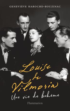 G. Haroche-Bouzinac, Louise de Vilmorin. Une vie de bohème