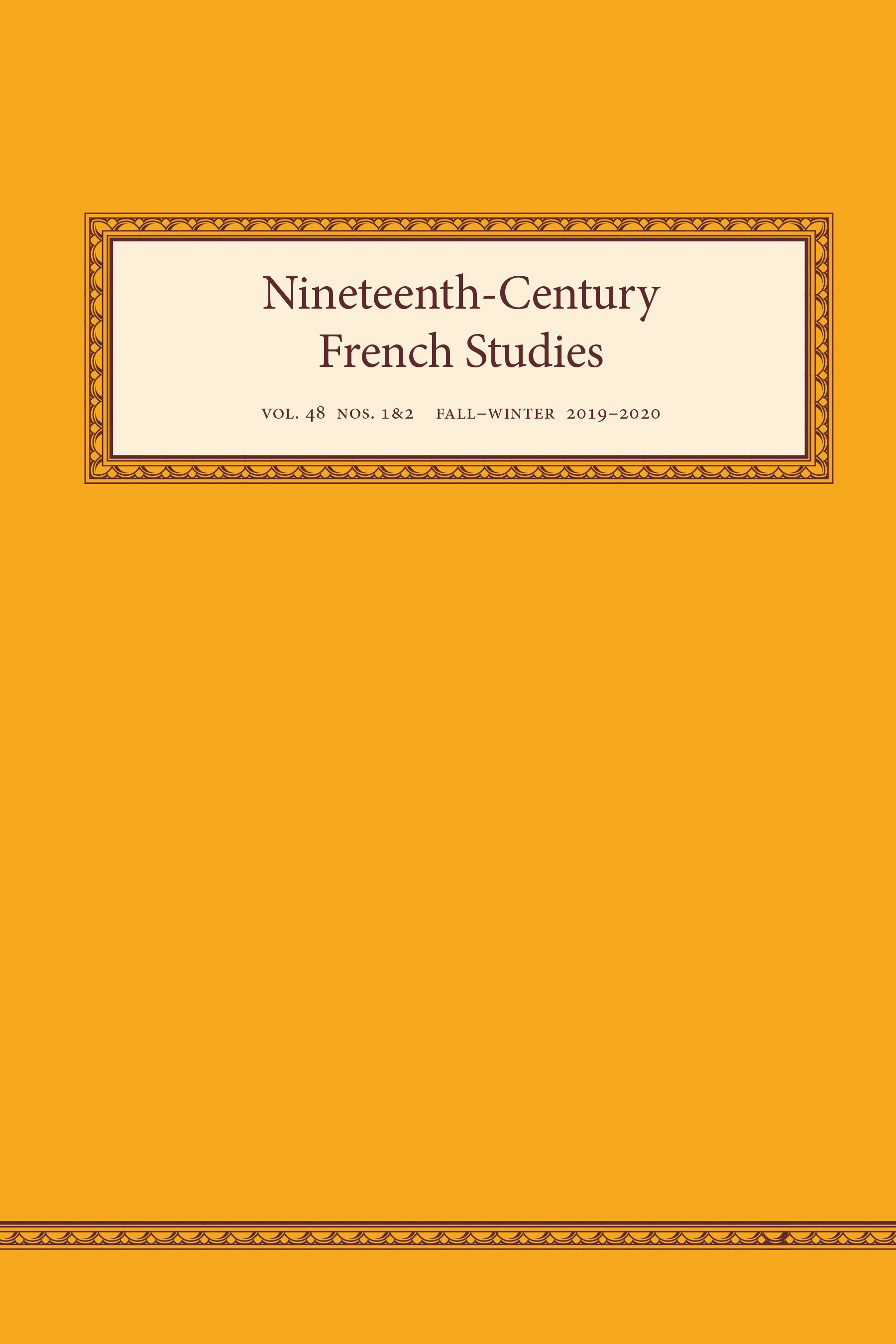 Nineteenth-Century French Studies, vol. 48, nos. 1-2, Fall-Winter 2019-20