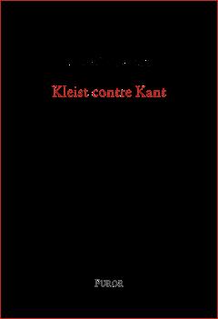 C. Le Manchec, Kleist contre Kant