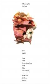 Ch. Tarkos, Das Geld (trad. T. Trzaskalik, postface D. Christoffel)