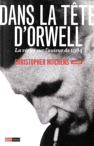 C. Hitchens, Dans la tête d'Orwell