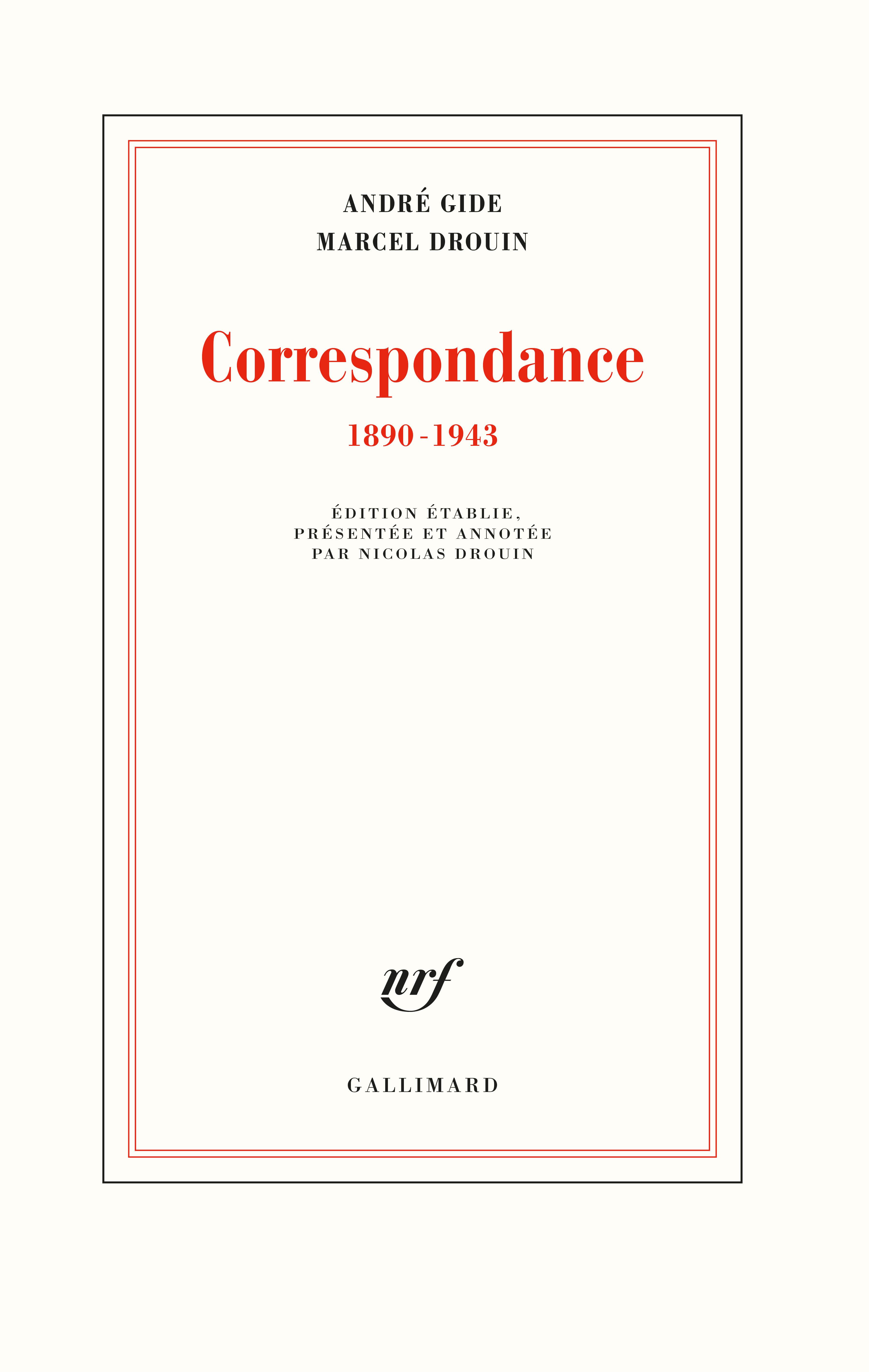 A. Gide – M. Drouin, Correspondance 1890 –1943