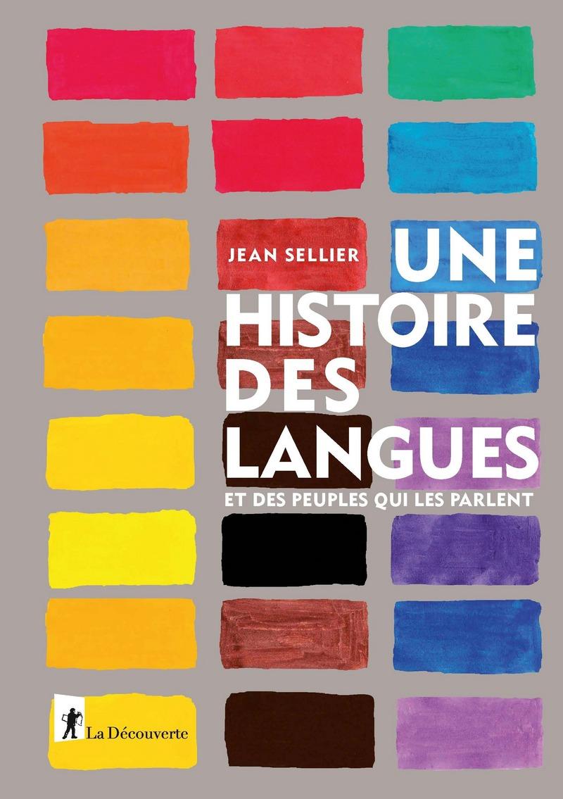 J. Sellier, Une histoire des langues et des peuples qui les parlent