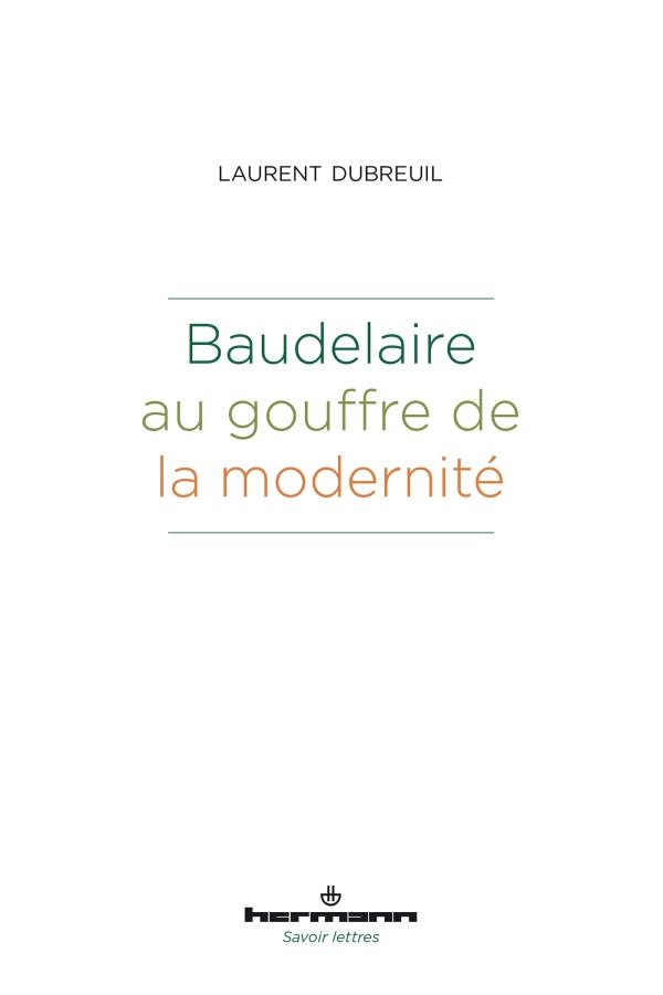 L. Dubreuil, Baudelaire au gouffre de la modernité