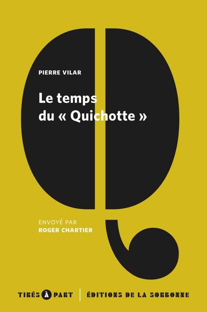 P. Vilar, Le temps du « Quichotte » (éd. R. Chartier)