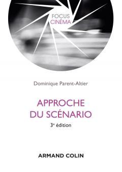 D. Parent-Altier, Approche du scénario