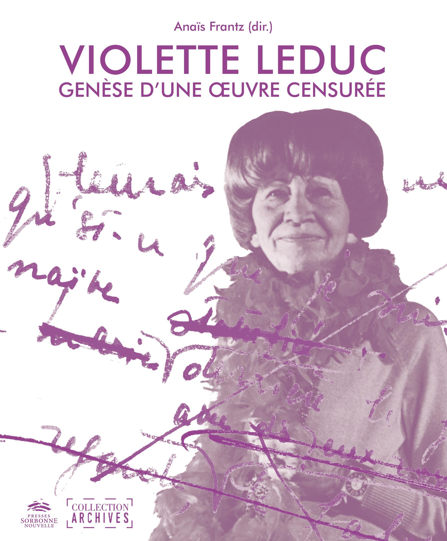 A. Frantz, Violette Leduc : genèse d'une œuvre censurée