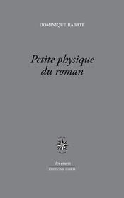 D. Rabaté, Petite physique du roman