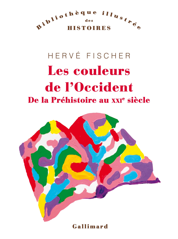 H. Fischer, Les couleurs de l'Occident. De la préhistoire au XXIᵉ siècle