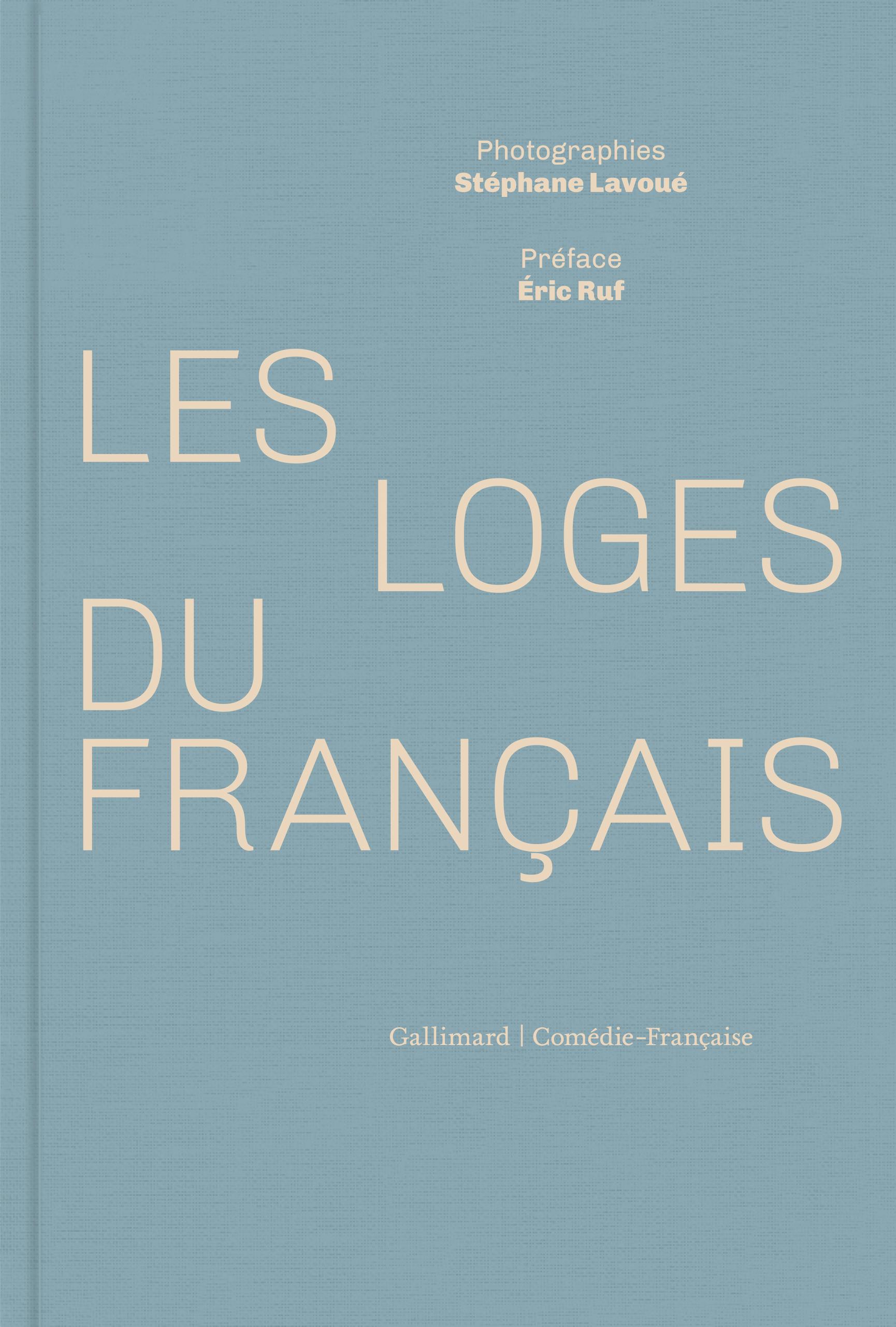 S. Lavoué, Les loges du Français
