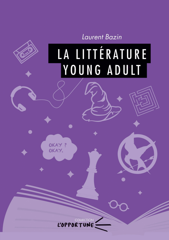L. Bazin, La littérature Young Adult