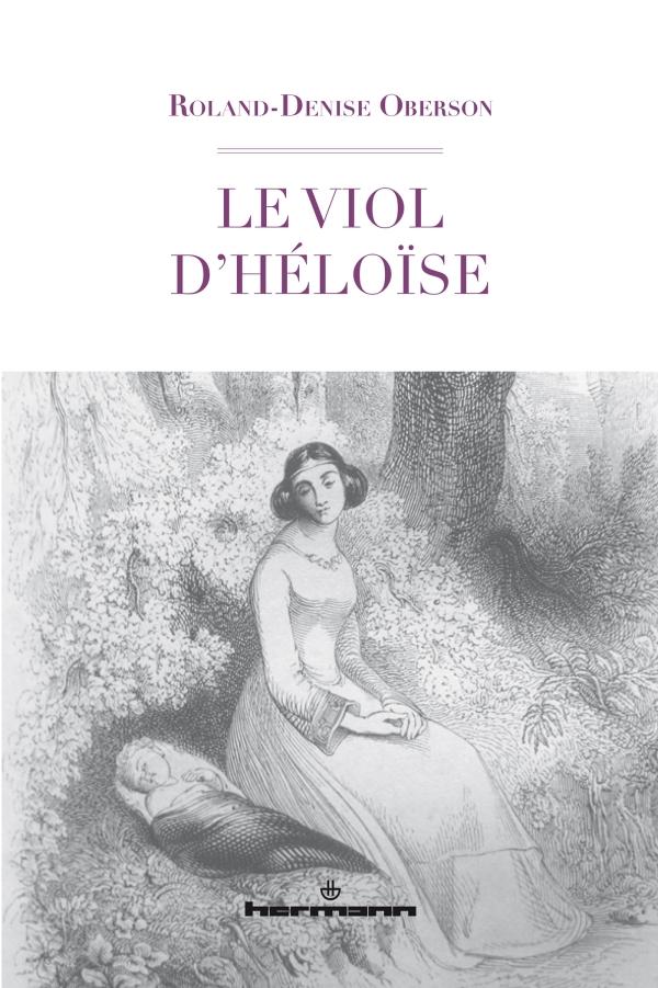 R.-D. Oberson, Le viol d'Héloïse
