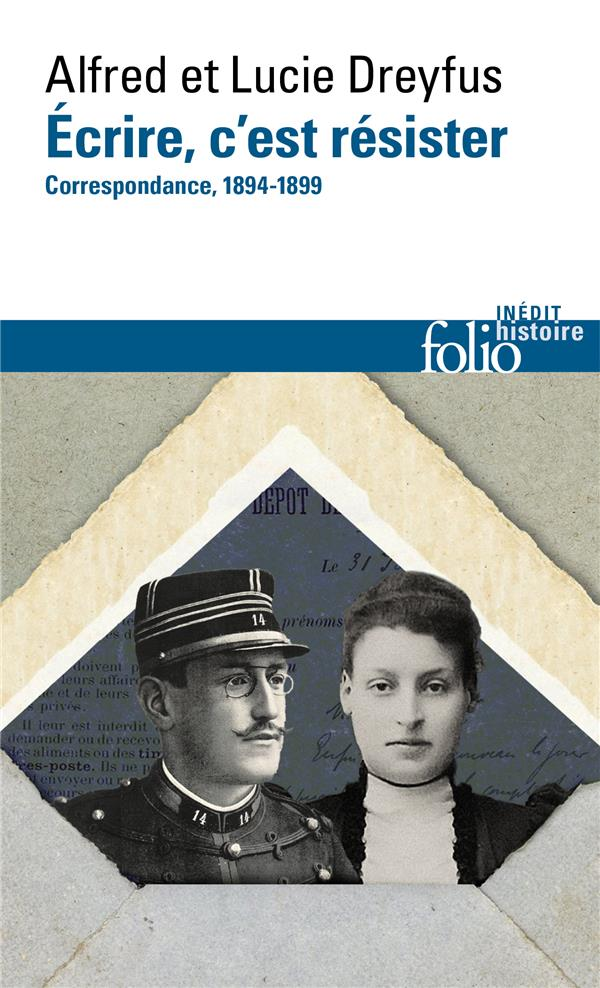 A. & L. Dreyfus, Écrire, c'est résister. Correspondance (1894-1899)