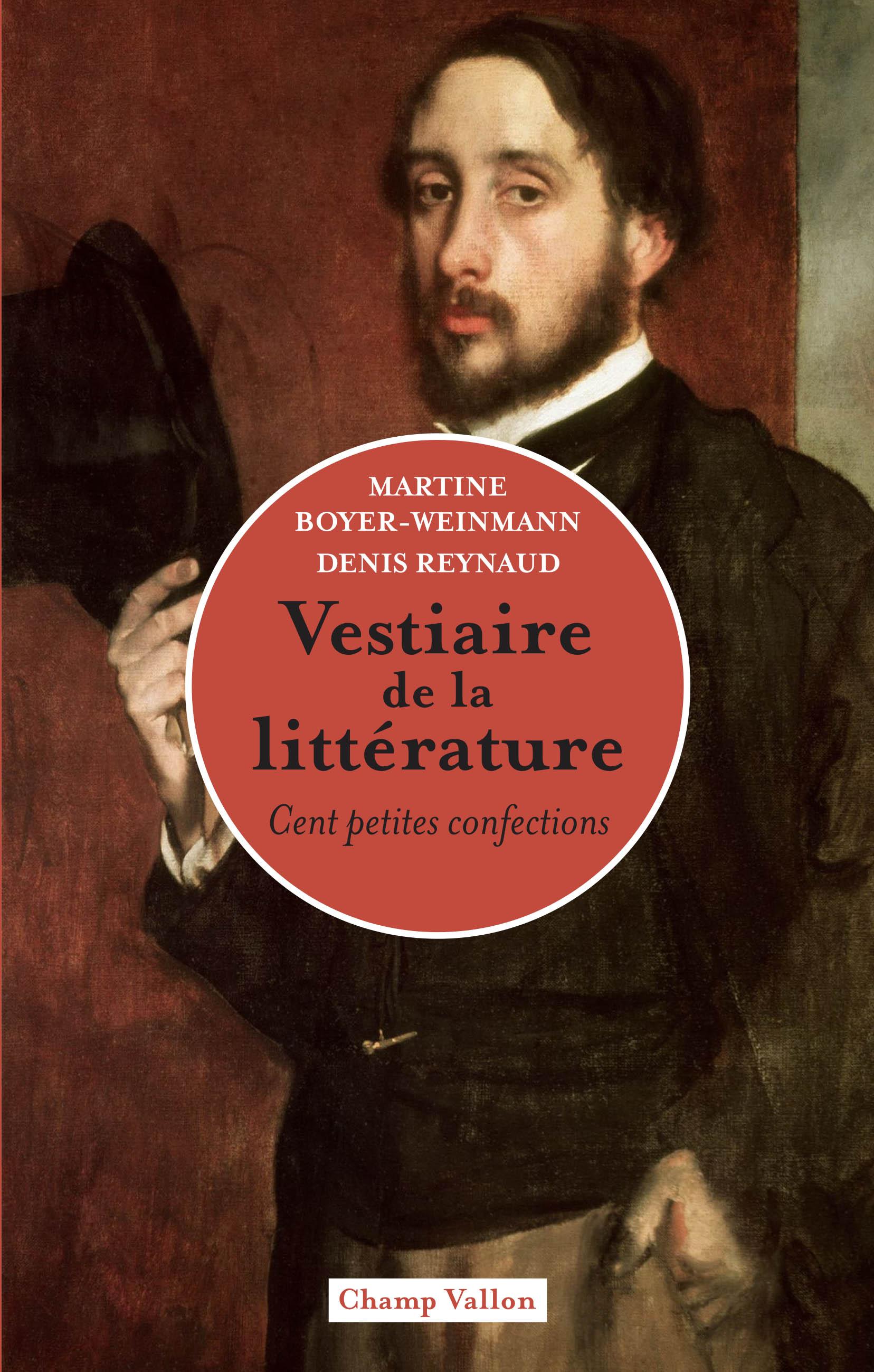 M. Boyer-Weinmann, D. Reynaud, Vestiaire de la littérature. Cent petites confections