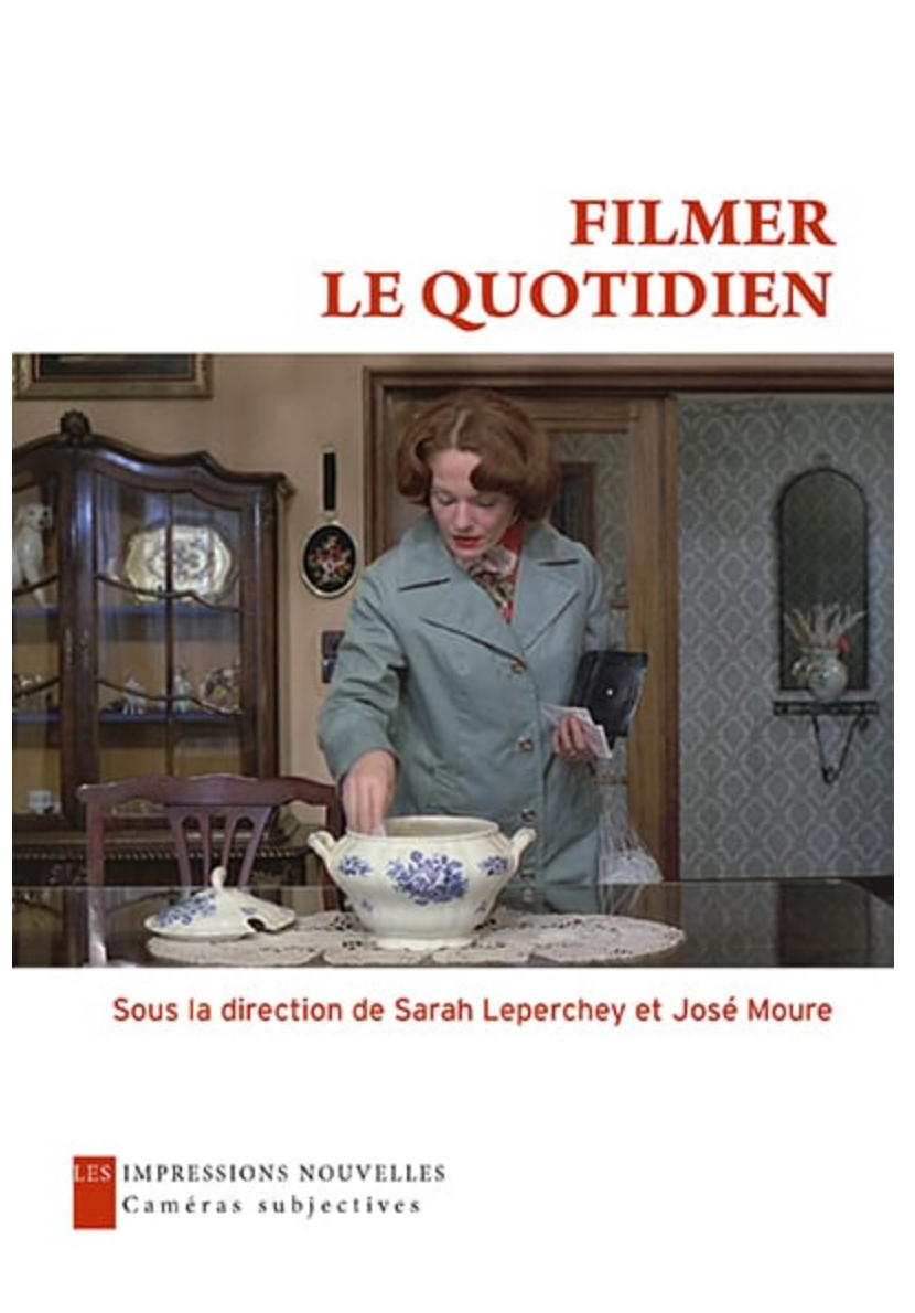 S. Leperchey & J. Moure (dir.), Filmer le quotidien