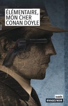 Collectif, Élémentaire mon cher Conan Doyle