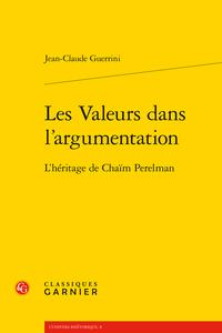 J.-C. Guerrini, Les valeurs dans l'argumentation. L'héritage de Chaïm Perelman