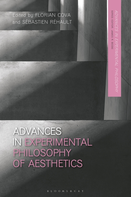 F. Cova, S. Réhault (dir.), Advances in Experimental Philosophy of Aesthetics