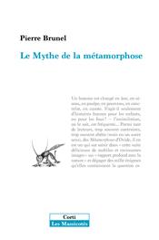 P. Brunel, Le Mythe de la métamorphose