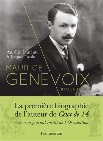 A. Luneau, J. Tassin, Maurice Genevoix. Suivi de Notes des temps humiliés