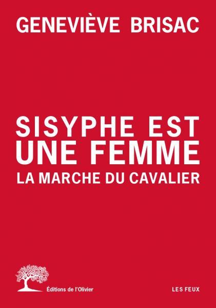 G. Brisac, Sisyphe est une femme. La marche du cavalier