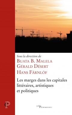 B. B. Malela, G. Désert, H. Färnlöf (dir.), Les marges dans les capitales littéraires, artistiques et politiques