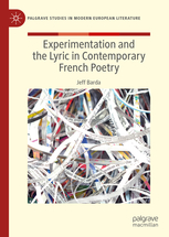 J. Barda, Experimentation and the Lyric in Contemporary French Poetry