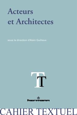 A. Guiheux (dir.), Acteurs et architectes