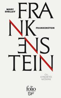 M. Shelley, Frankenstein ou Le Prométhée moderne (trad. A. Morvan)