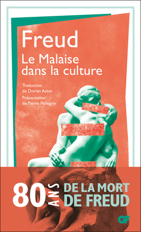 S. Freud, Le Malaise dans la culture (éd. P. Pellegrin, trad. D. Astor)