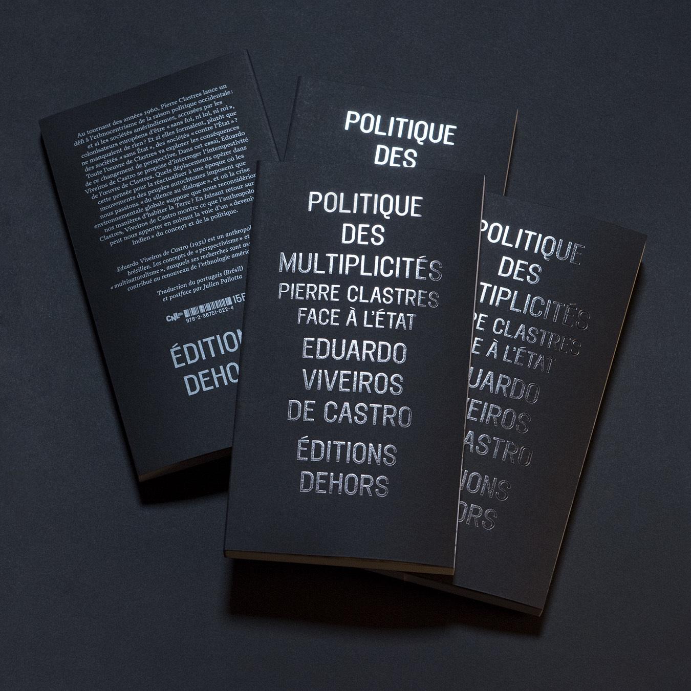 E. Viveiros de Castro, Politique des multiplicités. Pierre Clastres face à l'État