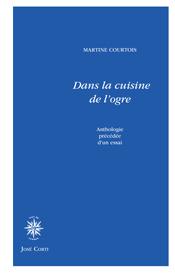M. Courtois, Dans la cuisine de l'ogre