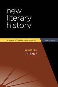 New Literary History, 50-3 (2019) :