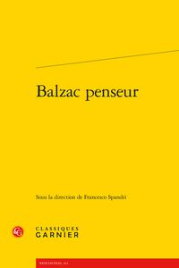 F. Spandri (dir.), Balzac penseur