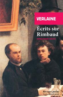 P. Verlaine, Écrits sur Rimbaud