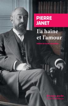 P. Janet, La haine et l'amour (1925-1932, rééd.)