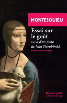 Montesquieu, Essai sur le goût suivi d'un essai de J. Starobinski
